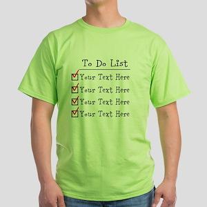 Editable To Do List Green T-Shirt