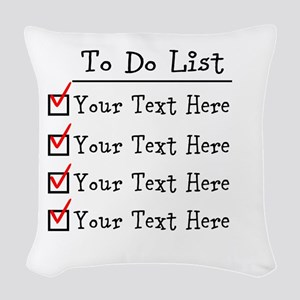 Editable To Do List Woven Throw Pillow