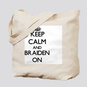 Keep Calm and Braiden ON Tote Bag