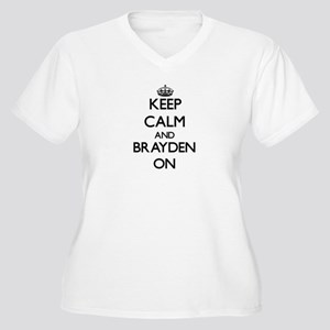 Keep Calm and Brayden ON Plus Size T-Shirt