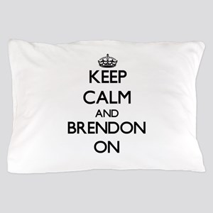 Keep Calm and Brendon ON Pillow Case
