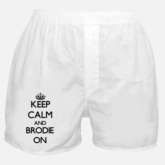 Keep Calm and Brodie ON Boxer Shorts