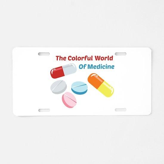 Colorful World of Medicine Aluminum License Plate