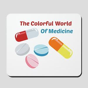 Colorful World of Medicine Mousepad