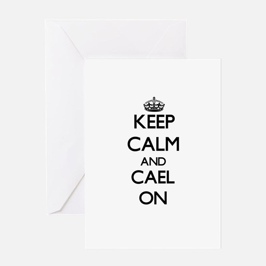 Keep Calm and Cael ON Greeting Cards