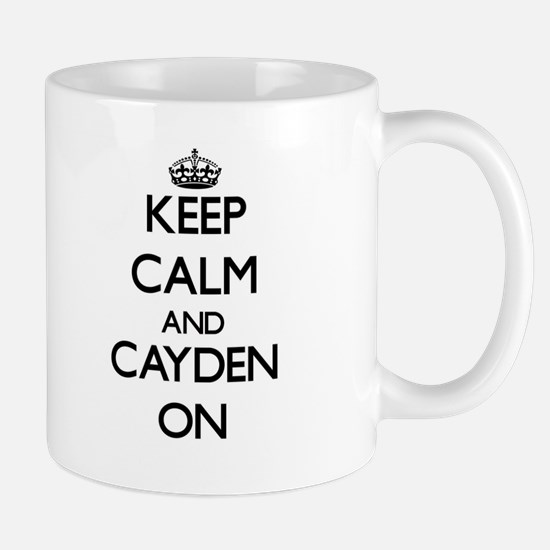 Keep Calm and Cayden ON Mugs