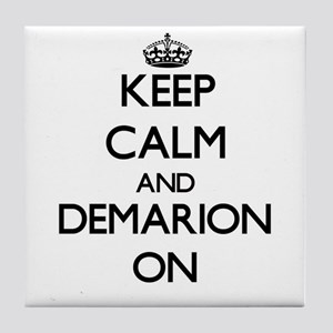 Keep Calm and Demarion ON Tile Coaster
