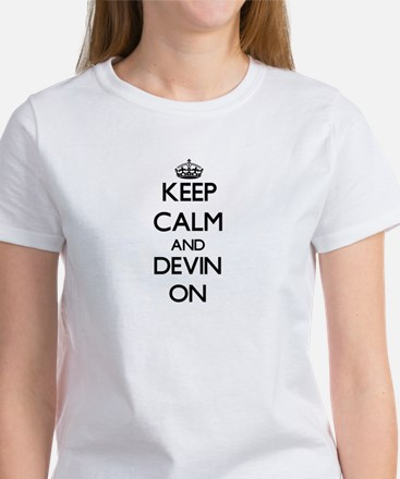 Keep Calm and Devin ON T-Shirt
