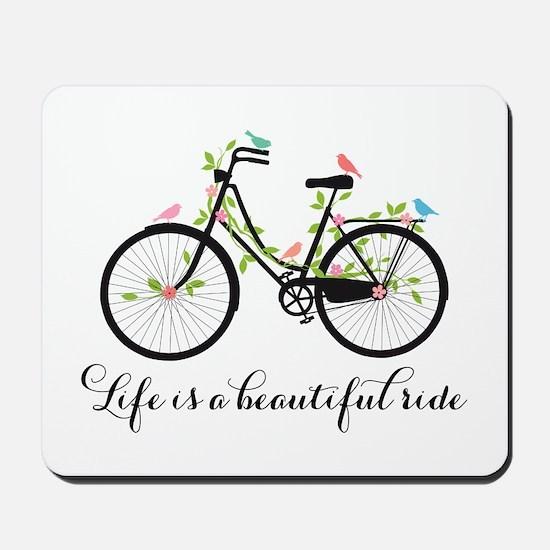 Life is a beautiful ride Mousepad