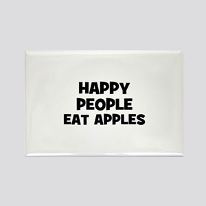 happy people eat apples Rectangle Magnet