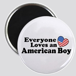 Everyone Loves an American Boy Magnet
