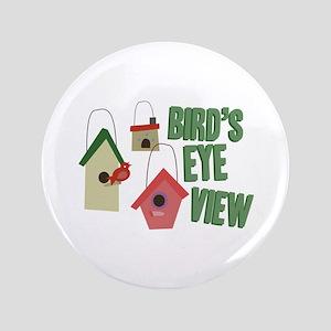 "Bird's Eye View 3.5"" Button"