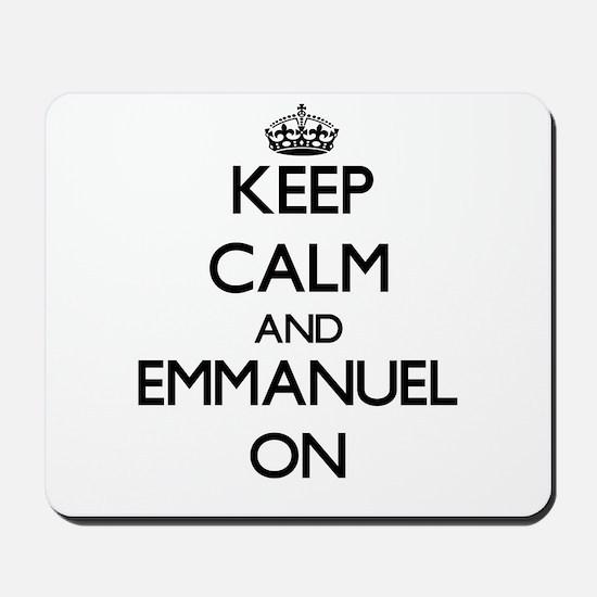 Keep Calm and Emmanuel ON Mousepad