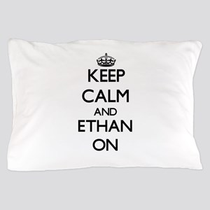 Keep Calm and Ethan ON Pillow Case
