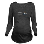 Yoga Addict Long Sleeve Maternity T-Shirt