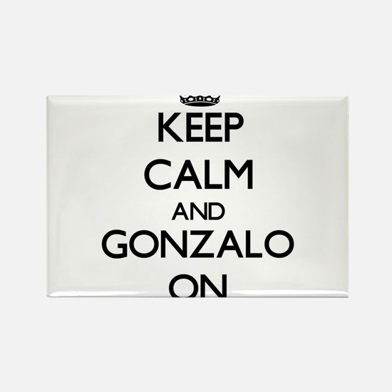 Keep Calm and Gonzalo ON Magnets