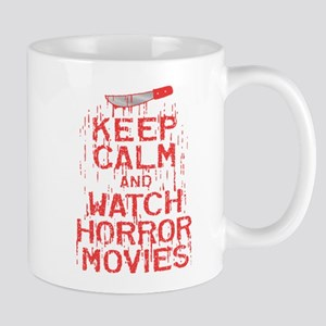 Keep Calm Watch Horror Mugs