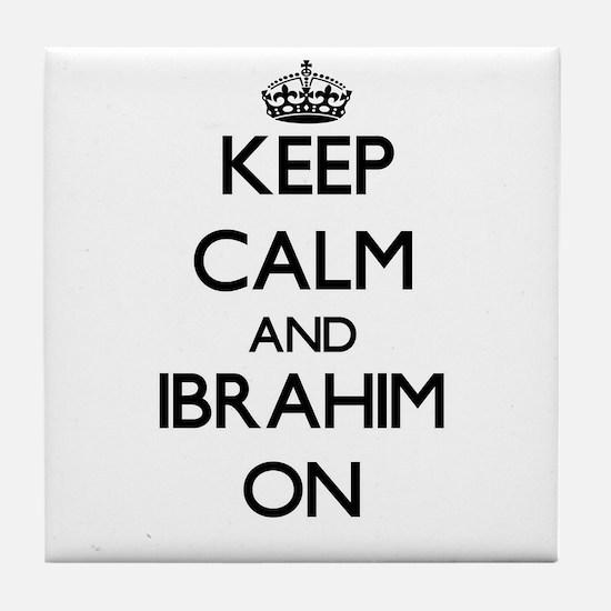 Keep Calm and Ibrahim ON Tile Coaster