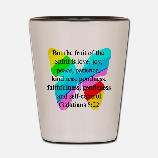 GALATIANS 5:22 Shot Glass