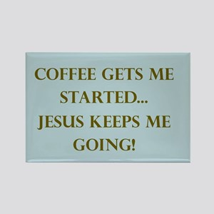 Coffee Gets Me Started Magnets
