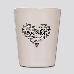 Adoption words heart Shot Glass
