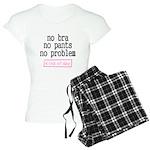 No Bra No Pants No Problem Pajamas