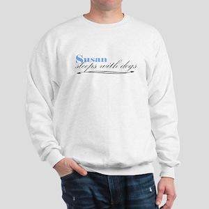 Susan Sleeps With Dogs Sweatshirt