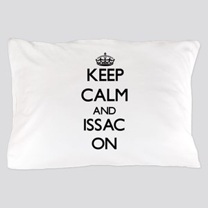 Keep Calm and Issac ON Pillow Case