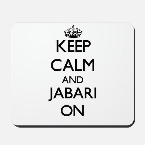 Keep Calm and Jabari ON Mousepad