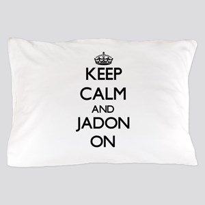 Keep Calm and Jadon ON Pillow Case