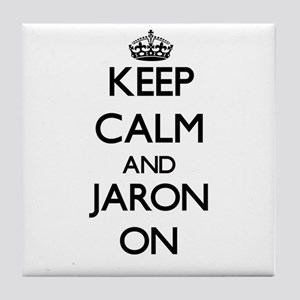 Keep Calm and Jaron ON Tile Coaster