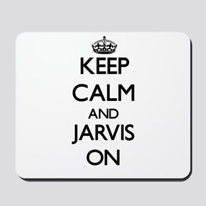 Keep Calm and Jarvis ON Mousepad