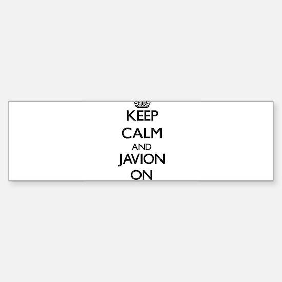 Keep Calm and Javion ON Bumper Bumper Bumper Sticker