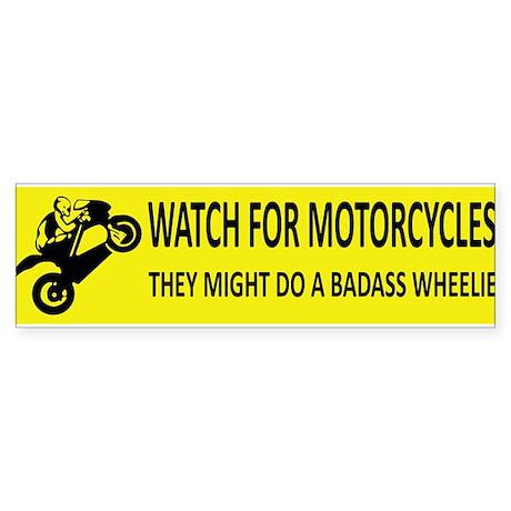 Watch for motorcycles yellow bumper bumper sticker