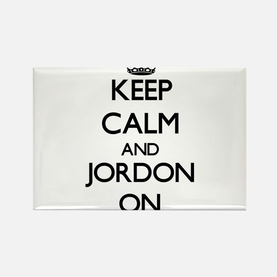 Keep Calm and Jordon ON Magnets