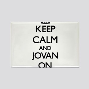 Keep Calm and Jovan ON Magnets