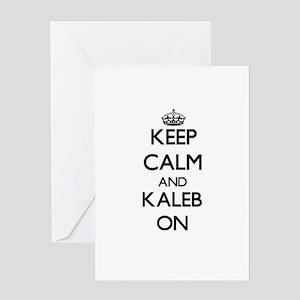 Keep Calm and Kaleb ON Greeting Cards