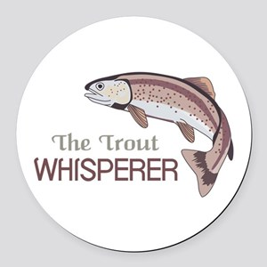 THE TROUT WHISPERER Round Car Magnet