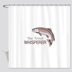 THE TROUT WHISPERER Shower Curtain