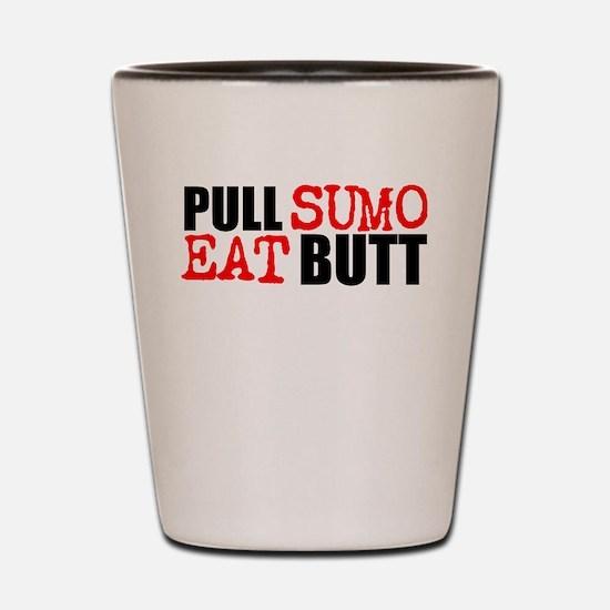 Pull Sumo Eat Butt Shot Glass