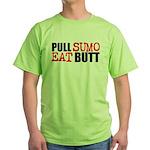 Pull Sumo Eat Butt T-Shirt