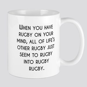 When You Have Rugby On Your Mind Mugs