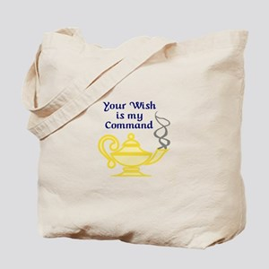 WISH IS MY COMMAND Tote Bag