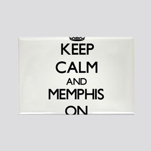 Keep Calm and Memphis ON Magnets
