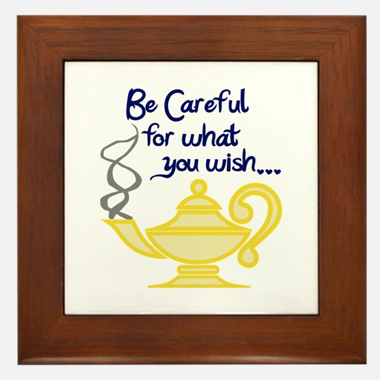 CAREFUL WHAT YOU WISH Framed Tile