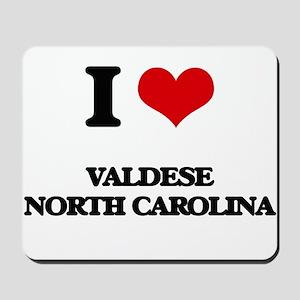 I love Valdese North Carolina Mousepad