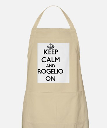 Keep Calm and Rogelio ON Apron
