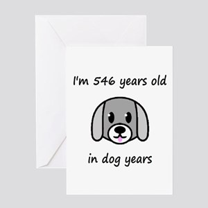 78 dog years 2 - 2 Greeting Cards