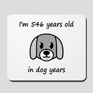 78 dog years 2 - 2 Mousepad