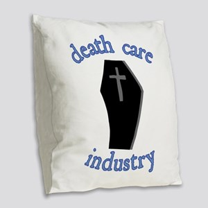 Death Care Industry Burlap Throw Pillow